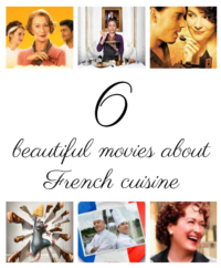 6 beautiful movies about French cuisine - Croque-Maman