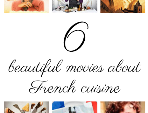 6 beautiful movies about French cuisine