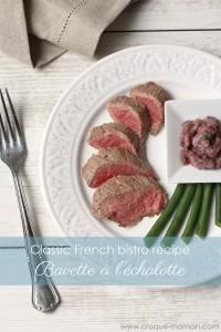 Bavette a l'echalotte - Croque-Maman, A French mum's cooking secrets (title)