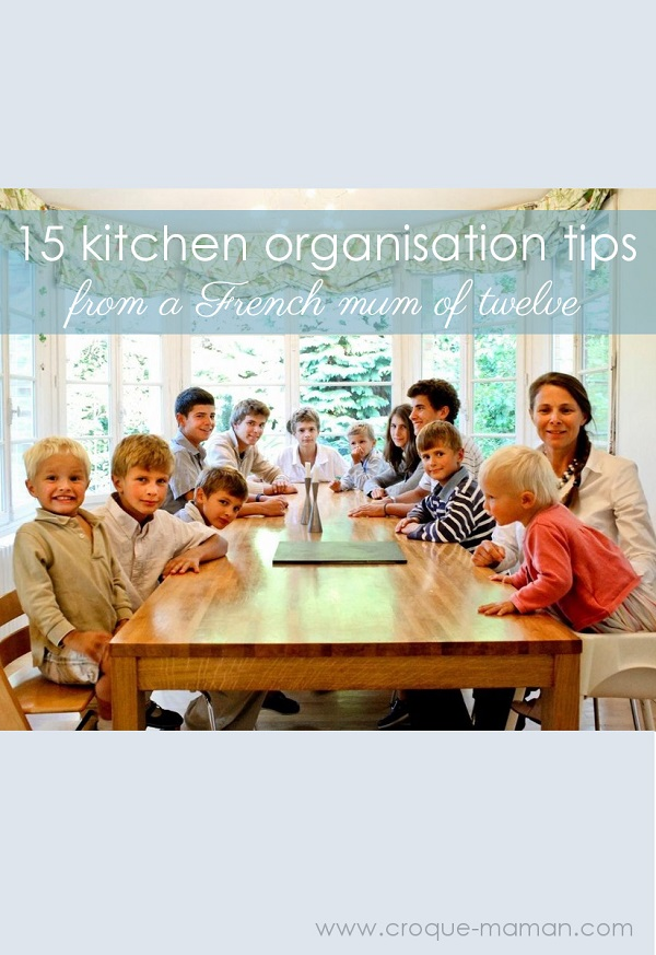 15 kitchen organisation tips - Croque-Maman