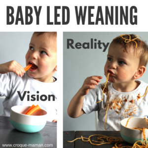 Baby led weaning - Vision vs Reality - Croque-Maman - L'Ane Martin