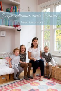 Croque-Maman meets Beatrice De Montille Interview Merci Maman